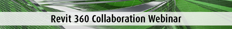 Revit 360 Collaboration Webinar