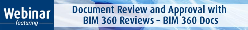 Document Review and Approval with BIM 360 Reviews BIM 360 Docs