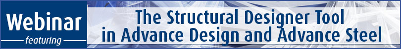 The Structural Designer Tool in Advance Design and Advance Steel