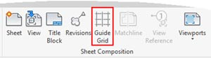 revit sheet composition guide grids tool ribbon