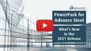 What's New in the Graitec PowerPack for Advance Steel 2021