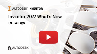 Inventor 2022 Whats New Drawings
